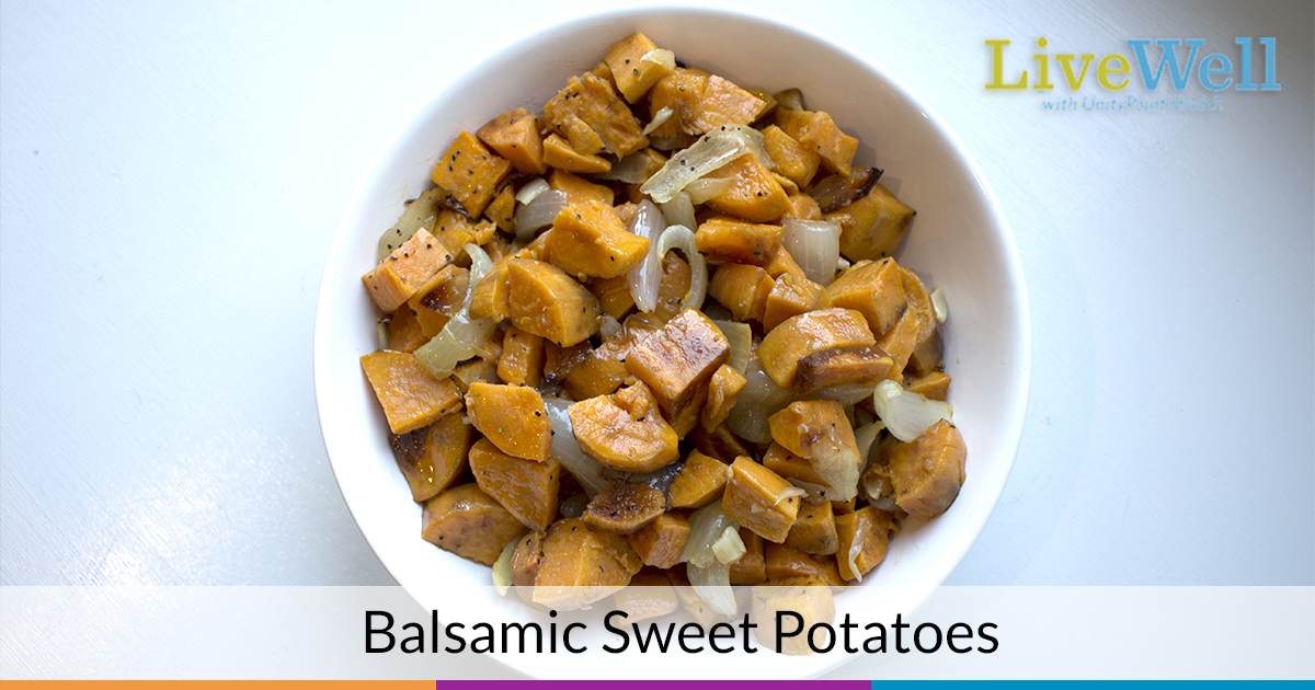 Balsamic Sweet Potatoes from UnityPoint Clinic