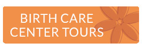 Birth Care Center Tours