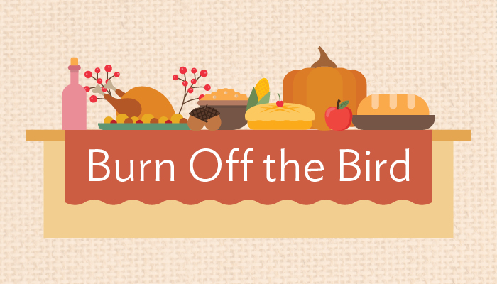 Burn off the calories at Thanksgiving